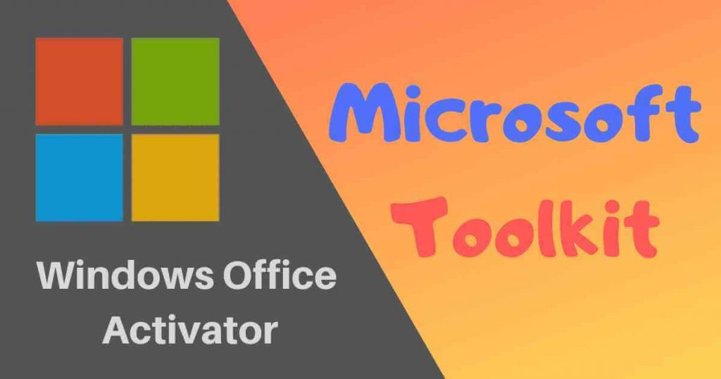 Microsoft Toolkit 2.6.7 Download For Windows & Office [2021]